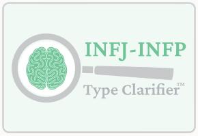 INFJ-INFP Type Clarifier Test